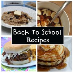 Back To School Recipes, Easy to fix, crockpot recipes and more!
