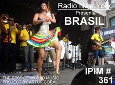 "MUSICA DE BRASIL  IPIM # 361 DE ""RADIO NEW YORK"" EN SPOTIFY. THE BEST OF WORLD MUSIC PROJECT BY ARTUR CORAL. ENTRAR > http://open.spotify.com/user/arturcoral/playlist/4BpKHpytZuDnMXobfmwTCL"