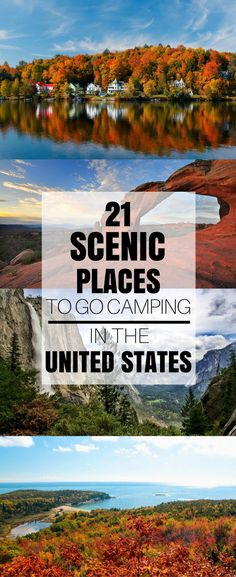 21 Scenic Places to Go Camping in the United States|Pinterest: @theculturetrip