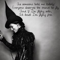 My favorite musical of all time, Wicked. Idina Menzel is awesome and my very fav. song of the musical! Great Quotes, Quotes To Live By, Inspirational Quotes, Awesome Quotes, Random Quotes, Motivational Quotes, I Smile, Make Me Smile, Mantra