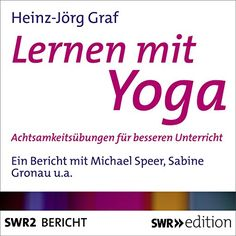 Lernen mit Yoga Achtsamkeitsbungen fr besseren Unterricht >>> Find out more about the great product at the image link.  This link participates in Amazon Service LLC Associates Program, a program designed to let participant earn advertising fees by advertising and linking to Amazon.com.
