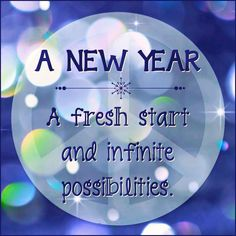 #NewYear 2013  A fresh start and infinite possibilities #quotes