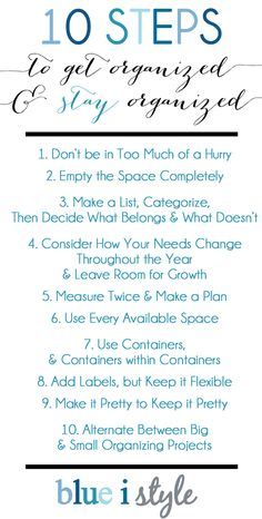 {organizing with style} 10 Steps to Get Organized and STAY ORGANIZED