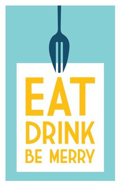 เรียนภาษาอังกฤษ ความรู้ภาษาอังกฤษ ทำอย่างไรให้เก่งอังกฤษ Lingo Think in English!! :): Eat Drink and Be Merry! :)