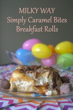 MILKY WAY Simply Caramel Bites Breakfast Rolls – breakfast rolls filled with whipped cream cheese, and chopped MILKY WAY Simply Caramel, drizzled with milk chocolate and caramel.