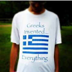We did and lookin good doin it:) Greek Memes, Funny Greek, Greek Quotes, Go Greek, Greek Life, Greek Culture, The Son Of Man, Greek Words, Greeks