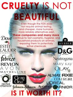 Beauty w/out Cruelty - Know what you are using - BeautyTalk AnimalCruelty NaturalBeauties CrueltyFree Skincare go vegan ethical