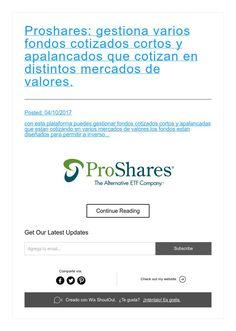 Proshares: gestiona varios fondos cotizados cortos y apalancados que cotizan en distintos mercados de valores.