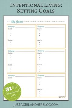 Intentional Living: Setting Goals {with FREE Printable!} - Just a Girl and Her Blog