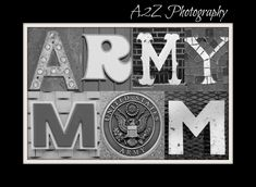 Army Mom, Army Life, Military Wife, Airforce Wife, Army Quotes, Army Family, Air Force Mom, Proud Mom, Letter Art