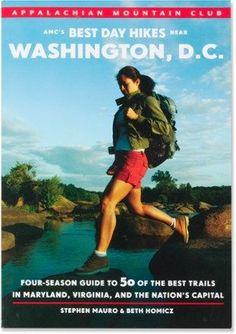 AMC AMC's Best Day Hikes Near Washington, D.C.