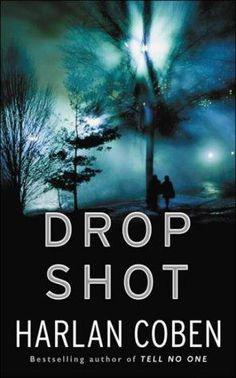 Drop Shot      (Myron Bolitar, book 2)    by    Harlan Coben