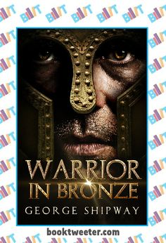 "See the Tweet Splash for ""Warrior in Bronze: Agamemnon, Book 1"" by George Shipway on BookTweeter #bktwtr"