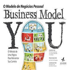 Business Model You: O Modelo de Negócios Pessoal