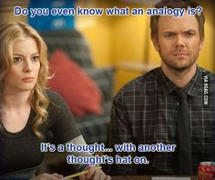 Analogy: a thought with another thought's hat on. (Britta Perry quote from Community. Community Tv Show, Community Quotes, Community Series, Cameron Diaz, T Bone, Tv Times, Best Shows Ever, Best Tv, Discos