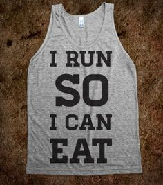 I Run So I Can Eat - Working Out - Skreened T-shirts, Organic Shirts, Hoodies, Kids Tees, Baby One-Pieces and Tote Bags