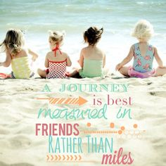 Beach photo shoot friends quote, journey quote