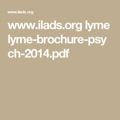 www.ilads.org lyme lyme-brochure-psych-2014.pdf