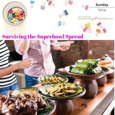 Setup Sunday - Surviving the Superbowl spread