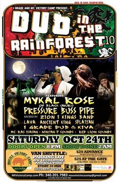 Epic>> Dub in the Rainforest... Featuring Mykal Rose, Pressure Busspipe & much more....