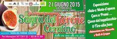 Sagra del #Fiorone Coratino, la 1^ Edizione domenica 21 giugno 2015 c/o zona industriale di #Corato (Ba)