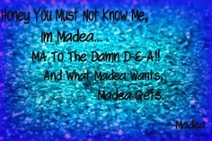 "my favorite quote from ""Madea goes to jail"". Madea Humor, Madea Quotes, Movie Quotes, Qoutes, Tyler Perry Medea, Beautiful People Movie, Madea Movies, Tyler Perry Movies, Instant Karma"