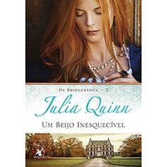 Livro - Um Beijo Inesquecível - Os Bridgertons - Vol. 7