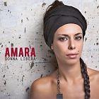 Da oggi disponibile ....AMARA - DONNA LIBERA  -  CD  NUOVO SIGILLATO SANREMO 2015