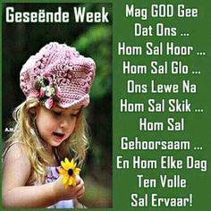 Blessed Week, Evening Greetings, Afrikaanse Quotes, Goeie Nag, Goeie More, Special Quotes, Day Wishes, Crochet Hats, Bible
