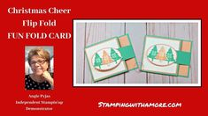 Christmas Cheer Flip Fold Fun Card Fun Fold Cards, Cool Cards, Folded Cards, Christmas Paper Crafts, Stampin Up Christmas, Card Tutorials, Video Tutorials, Why Christmas, Christmas Cards