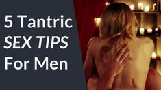 5 Tantric Sex Tips For Men | Drive Her Wild Last Longer & Make Her Want More | Better sex better orgasms with Tantra... Matt demonstrates 5 Tantric Sex Tips for Men! Claim your Free Escalation Cheat Sheet  http://ift.tt/2ATkvph  Want to satisfy her in bed? International dating coach Matt Artisan will show you how! Use Matt's 5 Tantric Sex Tips - have you and your partner experience waves of mind-blowing orgasms!  Tantric sex is an ancient Hindu practice thats been going for over 5000 years…
