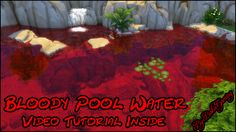 Mod The Sims - Bloody Pool Water