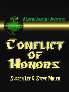 Conflict of Honors by Steve; Lee Miller, Sharon | LibraryThing