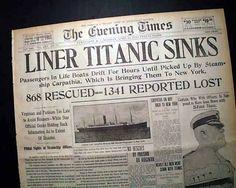 "Historic Newspaper - THE EVENING TIMES, Pawtucket, Rhode Island, April 16, 1912  ""LINER TITANIC SINKS"""
