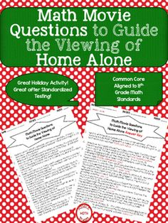 This is a 20 question worksheet that goes along with the movie Home Alone (rated PG). Students do not need to watch the movie to complete the questions. Perfect for 8th grade math and higher! It includes questions over fractions, decimals, and percents, scientific notation, volume of cylinders, cones, and spheres, and the Pythagorean Theorem.
