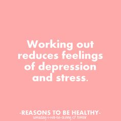 Reasons to be healthy