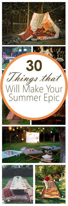 30 Things that Will Make Your Summer Epic