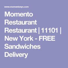 Momento Restaurant Restaurant | 11101 | New York - FREE Sandwiches Delivery