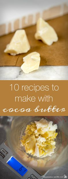 10 recipes to make with cocoa butter