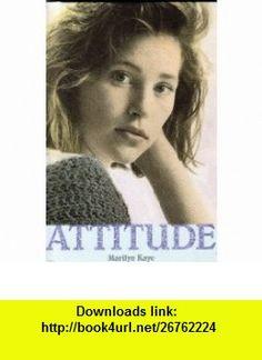 Attitude (#2) (Portraits) (9780449146057) Marilyn Kaye , ISBN-10: 0449146057  , ISBN-13: 978-0449146057 ,  , tutorials , pdf , ebook , torrent , downloads , rapidshare , filesonic , hotfile , megaupload , fileserve