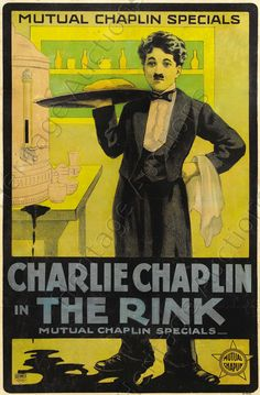 The Rink (1916) Stars: Charlie Chaplin, Edna Purviance, James T. Kelley, Eric Campbell ~ Director: Charlie Chaplin