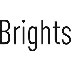 Brights Text ❤ liked on Polyvore featuring phrase, quotes, saying and text