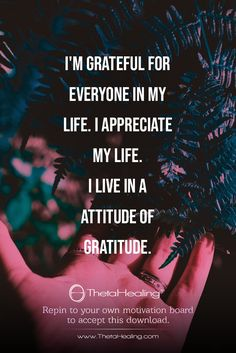 ThetaHealing: I live in an attitude of gratitude. Gratitude Quotes, Affirmation Quotes, Attitude Of Gratitude, Wisdom Quotes, Gratitude Ideas, Sassy Quotes, Life Quotes Love, Positive Thoughts, Positive Quotes