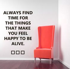 Wall Decals Quote Always Find Time For The Things Decal Vinyl Sticker Bedroom Interior Design Home Living Decor Art Murals EG109