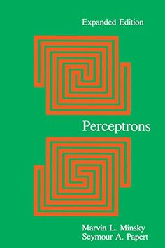 Perceptrons: An Introduction to Computational Geometry, Expanded Edition by Marvin Minsky http://www.amazon.com/dp/0262631113/ref=cm_sw_r_pi_dp_RQGLwb16S8HTG