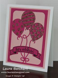 Pink Glitter Balloons, Blushing Bride Glimmer Paper, Balloon Pop Up Thinlits, Balloon Adventures Stampin' Up Stamp Set, Fine Tip Glue Pen, Occasions Mini Catalog,  www.LaurasStampPad.com