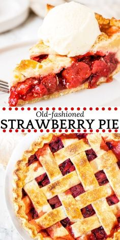 Pie Recipes 98500 This homemade strawberry pie is an old-fashioned favorite. Sweet, juicy strawberries, flaky pastry and a scoop of vanilla ice cream make this baked strawberry pie the perfect dessert for strawberry season. Just Desserts, Delicious Desserts, Yummy Food, Food Porn, Bon Dessert, Baked Strawberries, Recipes With Strawberries, Strawberry Desserts, Baked Strawberry Pie Recipe