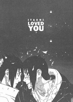 And he always will. Itachi and Sasuke. #naruto
