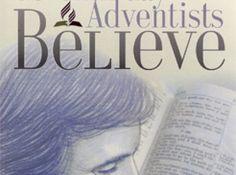Adventists Believe  #adventist