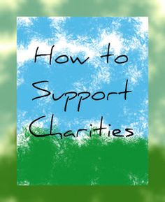 Authentic Parenting: How to Support Charities